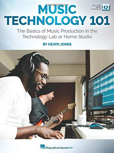 Compare Textbook Prices for Music Technology 101: The Basics of Music Production in the Technology Lab or Home Studio  ISBN 0840126939255 by Jones, Heath
