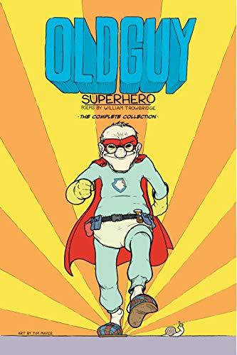 Old Guy: Superhero: Superhero