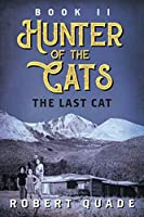 Book II Hunter of the Cats: The Last Cat