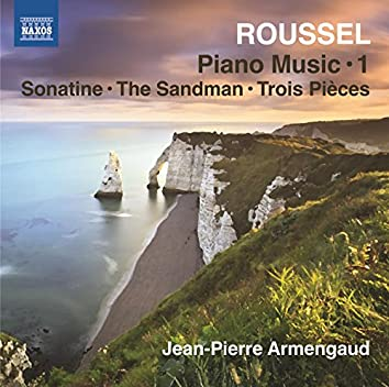 Roussel: Piano Works, Vol. 1