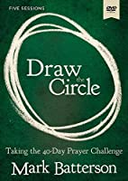 Draw the Circle: Taking the 40 Day Prayer Challenge, 5 Sessions [DVD]
