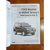 RTA0586 - REVUE TECHNIQUE AUTOMOBILE FORD MAVERICK et NISSAN TERRANO II Diesel Jusqu' a l' année 1997