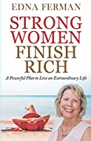 Strong Women Finish Rich: A Powerful Plan To Live An Extraordinary Life (1)