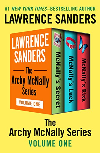The Archy McNally Series Volume One: McNally's Secret, McNally's Luck, and McNally's Risk (Archy McNally Collections Book 1)