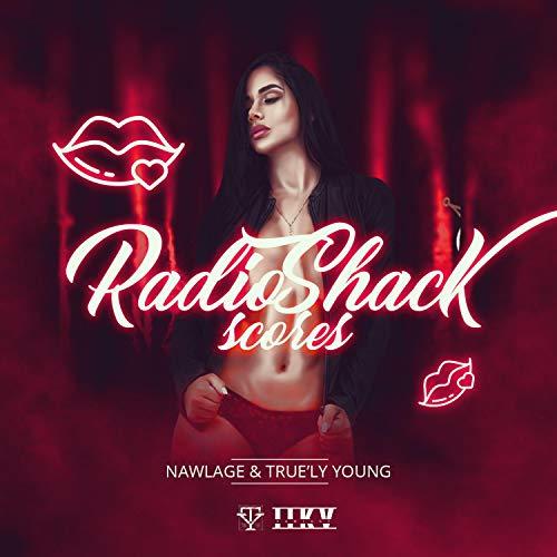 Radioshack Scores (feat. True'ly Young) [Explicit]