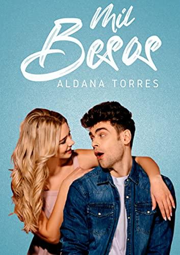 Mil Besos de Aldana Torres
