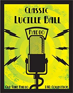 38 Classic Lucille Ball Old Time Radio Broadcasts on DVD (over 21 hours 11 minutes running time)