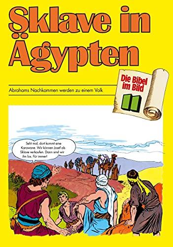 Die Bibel im Bild - Heft 11: Sklave in Ägypten; Comic-Reihe (Die Bibel im Bild / Biblische Geschichten im Abenteuercomic-Stil)