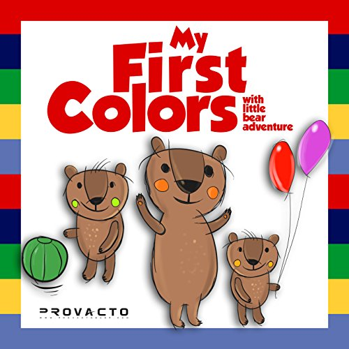 Kids book My First Colors: With little bear adventure. My first book, childrens book. Ages 0-4 (English Edition)
