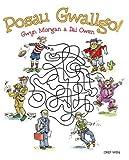 Posau Gwallgo! (Welsh Edition)