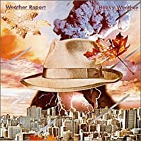 Heavy Weather by Weather Report