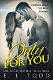 Only For You (Forever and Always #1)