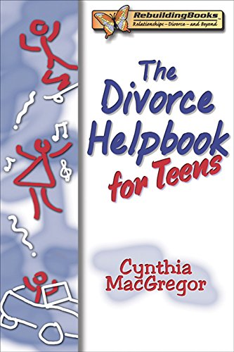 Book: The Divorce Helpbook for Teens by Cynthia MacGregor
