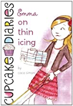 Emma on Thin Icing (Cupcake Diaries) by Coco Simon (2011-08-30)