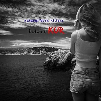 Natural Born Killers Original Mix