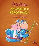Macacote E Porco Panca