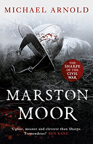 Marston Moor: Book 6 of The Civil War Chronicles (English Edition)