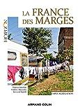 La France des marges - Capes-Agrégation Histoire-Géographie (Horizon) - Format Kindle - 16,99 €