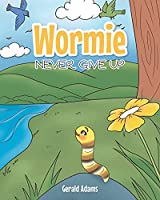 Wormie: Never Give Up