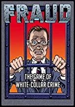 Fraud The Game of White-Collar Crime