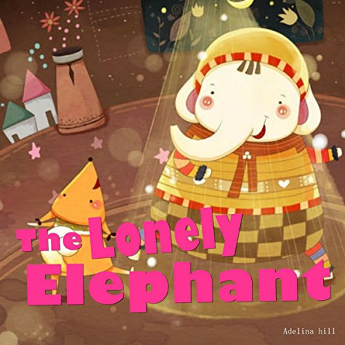 The Lonely Elephant audiobook cover art
