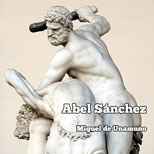 Abel Sánchez audiobook cover art