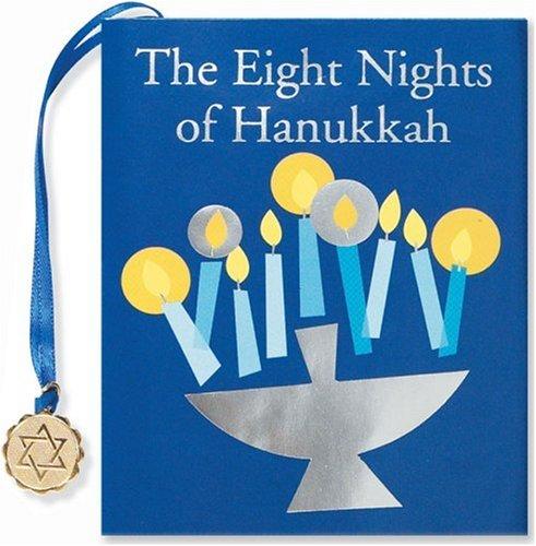 The Eight Nights of Hanukkah (Mini Book) (Charming Petites)