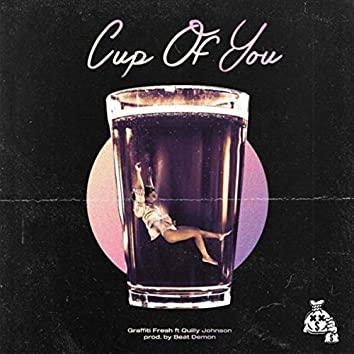 Cup Of You