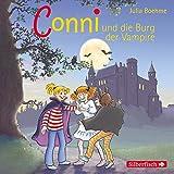 Conni und die Burg der Vampire (Meine Freundin Conni - ab 6 20): 1 CD - Julia Boehme