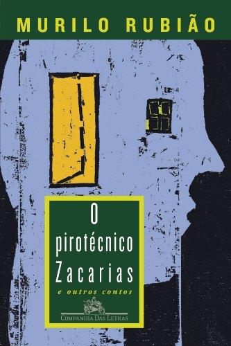 O pirotécnico Zacarias