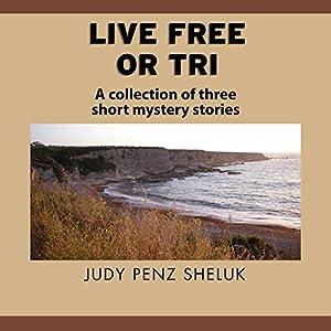 Live Free or Tri