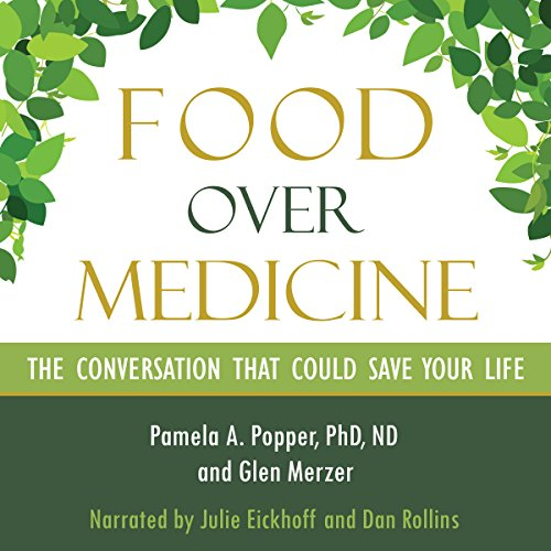 Food over Medicine     The Conversation That Could Save Your Life              De :                                                                                                                                 Pamela A. Popper,                                                                                        Glen Merzer                               Lu par :                                                                                                                                 Julie Eickhoff,                                                                                        Dan Rollins                      Durée : 5 h et 30 min     Pas de notations     Global 0,0
