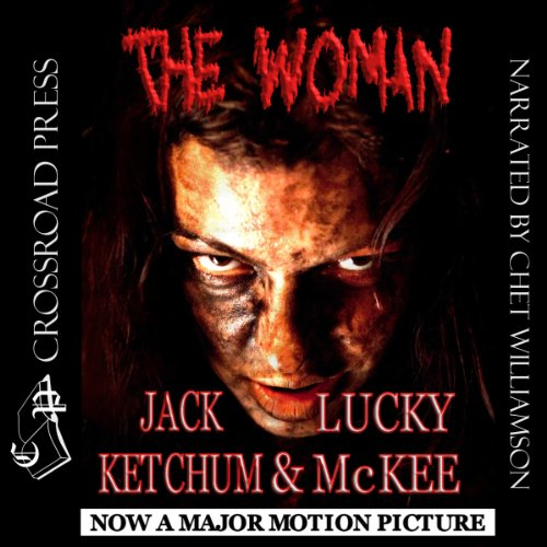 The Woman                   By:                                                                                                                                 Lucky McKee,                                                                                        Jack Ketchum                               Narrated by:                                                                                                                                 Chet Williamson                      Length: 4 hrs and 43 mins     81 ratings     Overall 4.2