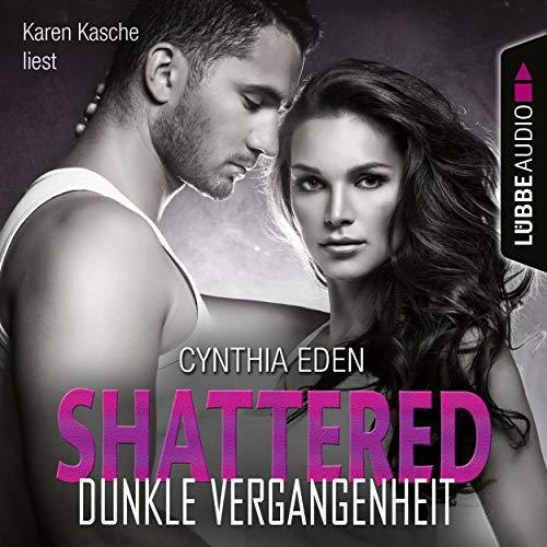 Shattered - Dunkle Vergangenheit Titelbild