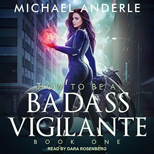 How to Be a Badass Vigilante cover art