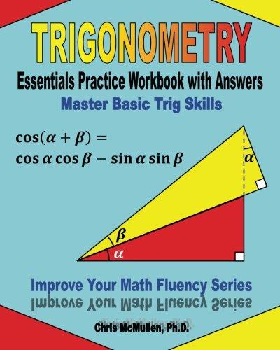 Trigonometry Essentials Practice Workbook
