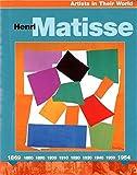Artists in their World: Henri Matisse by Jude Welton (27-Jun-1905) Paperback