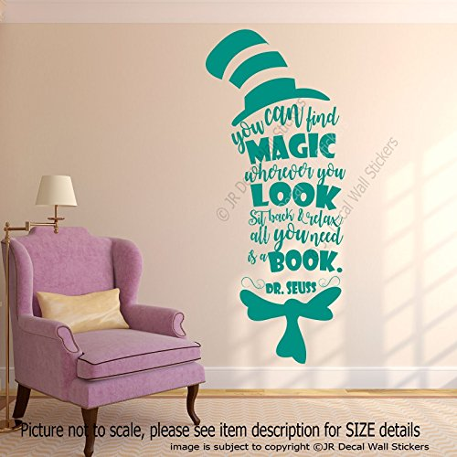 """You can find magic wherever you look, sit back and relax all you need is a book. - Dr. Seuss Quote Removable vinyl Wall Art Stickers Nursery, Kid's room, School wall art Decal home decor"