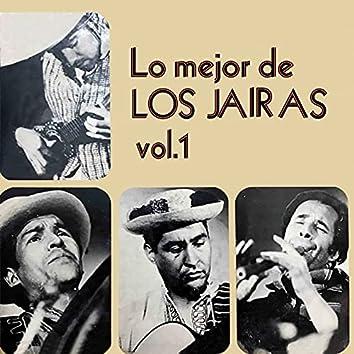 Lo Mejor de los Jairas, Vol. 1