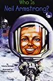 Who Is Neil Armstrong? (Who Was...?)