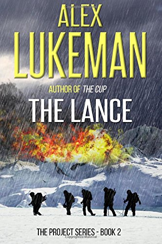 Book: The Lance - A Novel by Alex Lukeman