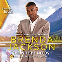 The Wife He Needs (Westmoreland Legacy: the Outlaws)