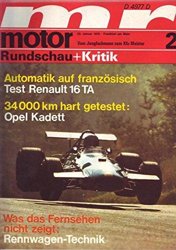 Motor Rundschau + Kritik Nr. 02/1970 23.01.1970 Automatik auf französisch Test Renault 16 TA