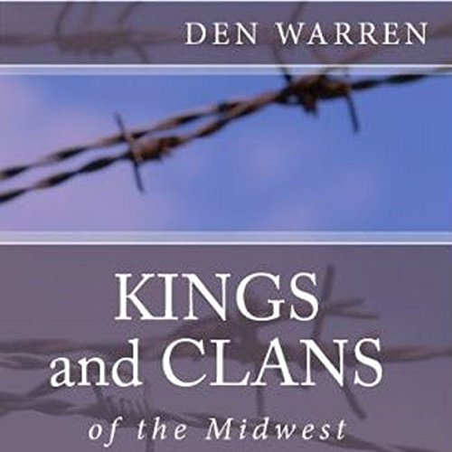 Kings and Clans of the Midwest audiobook cover art