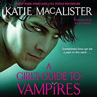 A Girl's Guide to Vampires                   By:                                                                                                                                 Katie MacAlister                               Narrated by:                                                                                                                                 Karen White                      Length: 13 hrs and 15 mins     309 ratings     Overall 4.0