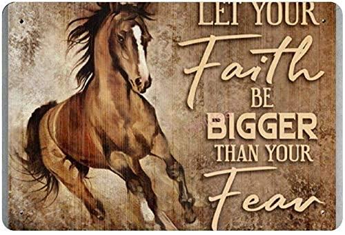 Letrero de metal con texto en inglés 'Let Your Faith Be Bigger Than Your Fear', decoración de pared, póster para sala de estar, dormitorio, 20 x 30 cm