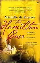The Hamilton Case by de Kretser, Michelle (2004) Paperback