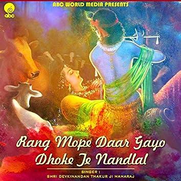 Rang Mope Dar Gayo Dhoke Te Nandlal