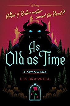 As Old As Time: A Twisted Tale (Twisted Tale, A) by [Liz Braswell]