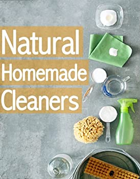 Natural Homemade Cleaners :The Ultimate Guide Kindle eBook